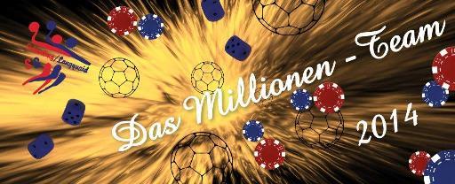 Das Millionenteam 2014